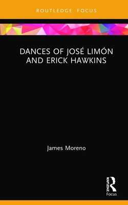 Dances of Jose Limon and Erick Hawkins - Moreno, James