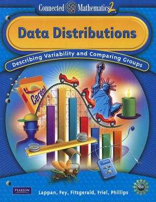 Data Distributions: Describing Variability and Comparing Groups - Lappan, Glenda, and Fey, James T, and Fitzgerald, William M