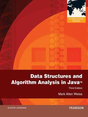 Data Structures and Algorithm Analysis in Java: International Edition - Weiss, Mark Allen