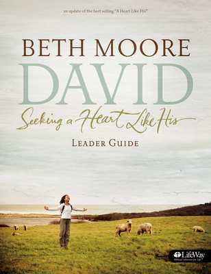 David - Leader Guide (Updated Edition): Seeking a Heart Like His - Moore, Beth