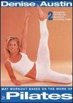 Denise Austin: Mat Workout Based on the Work of J.H. Pilates