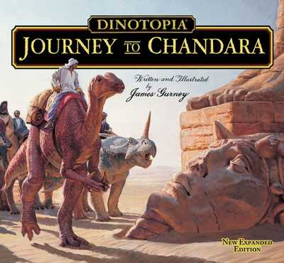 Dinotopia: Journey to Chandara - Gurney, James