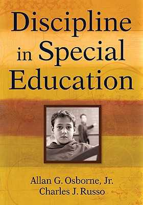 Discipline in Special Education - Osborne, Allan G (Editor), and Russo, Charles (Editor)