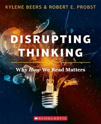 Disrupting Thinking - Beers, Kylene, and Probst, Robert E