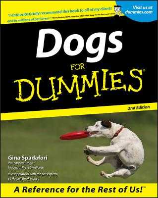 Dogs for Dummies 2e - Spadafori, Gina, and Becker, Marty, DVM (Foreword by)