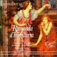 Donizetti: Rosmunda d'Inghilterra - Alastair Miles (vocals); Bruce Ford (vocals); Diana Montague (vocals); Nelly Miricioiu (vocals); Renée Fleming (vocals);...