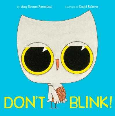 Don't Blink! - Rosenthal, Amy Krouse