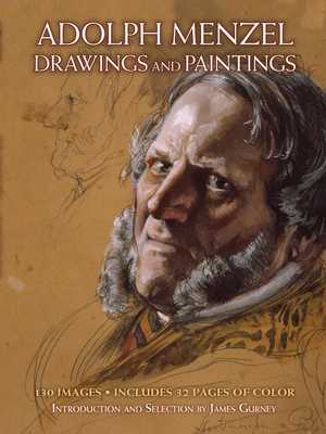 Drawings and Paintings - Menzel, Adolph, and Gurney, James (Editor)