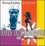Dub Explosion - King Tubby & Friends