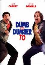 Dumb and Dumber To - Bobby Farrelly; Peter Farrelly