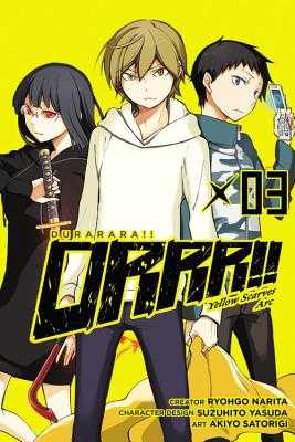 Durarara!! Yellow Scarves Arc, Vol. 3 - Narita, Ryohgo