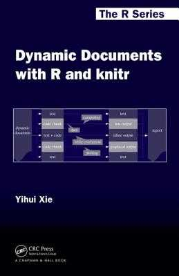 Dynamic Documents with R and knitr - Xie, Yihui