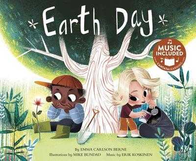 Earth Day - Bernay, Emma, and Berne, Emma Carlson, and Koskinen, Erik (Producer)