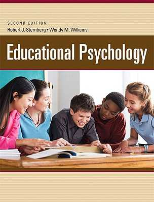 Educational Psychology - Sternberg, Robert, and Williams, Wendy
