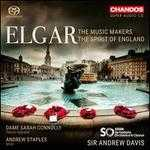 Elgar: The Music Makers; The Spirit of England
