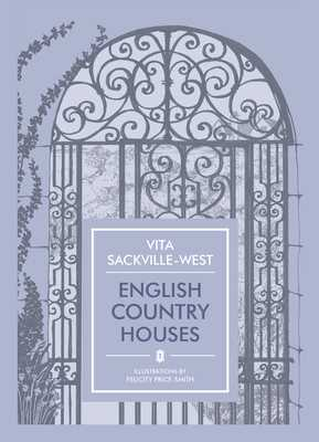 English Country Houses - Sackville-West, Vita