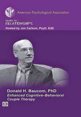Enhanced Cognitive-Behavioral Couple Therapy - American Psychological Association