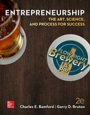 ENTREPRENEURSHIP: The Art, Science, and Process for Success - Bamford, Charles E., and Bruton, Garry D.