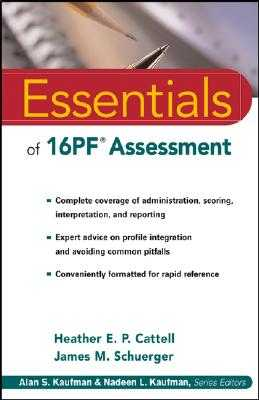 Essentials of 16PF Assessment - Cattell, Heather E P, and Schuerger, James M