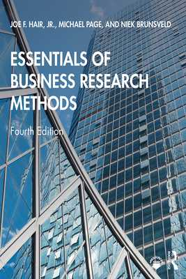 Essentials of Business Research Methods - Hair Jr., Joe F., and Page, Michael, and Brunsveld, Niek