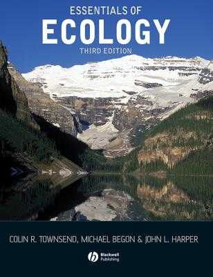 Essentials of Ecology - Townsend, Colin R, and Begon, Michael, and Harper, John L
