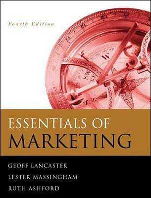 Essentials Of Marketing - Lancaster, Geoff, and Massingham, Lester, and Ashford, Ruth