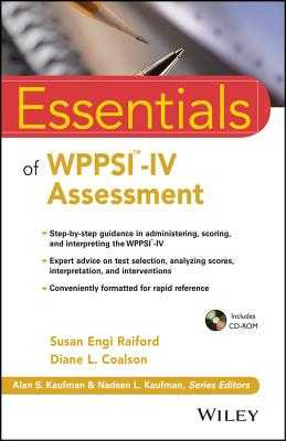 Essentials of Wppsi-IV Assessment - Raiford, Susan Engi, and Coalson, Diane L