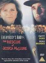 Everybody's Baby: The Rescue of Jessica McClure - Mel Damski