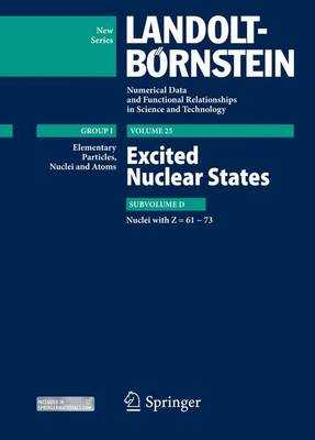 Excited Nuclear States - Nuclei with Z = 61-73. - Soroko, Zoya N., and Schopper, Herwig (Editor)