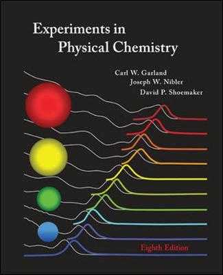 Experiments in Physical Chemistry - Garland, Carl, and Nibler, Joseph, and Shoemaker, David