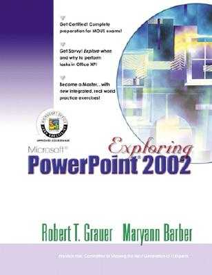 Exploring Microsoft PowerPoint 2002 Comprehensive - Grauer, Robert T, and Barber, Maryann