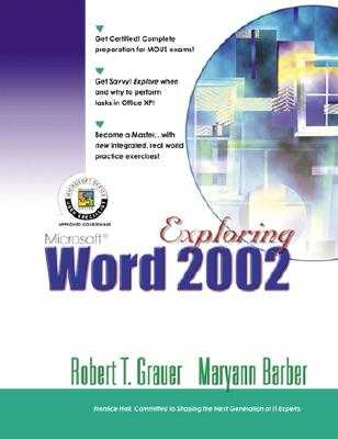 Exploring Microsoft Word 2002 Comprehensive - Grauer, Robert T, and Barber, Maryann