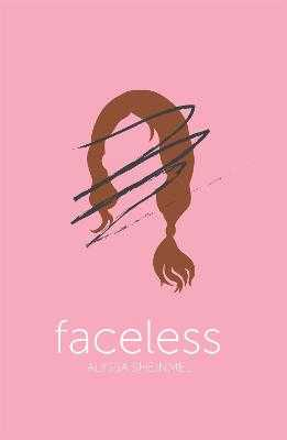Faceless - Sheinmel, Alyssa B.