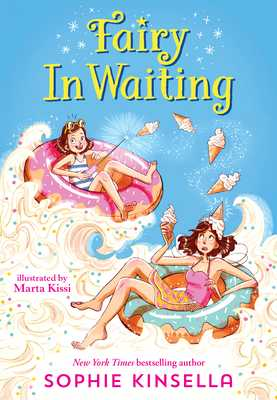 Fairy Mom and Me #2: Fairy in Waiting - Kinsella, Sophie