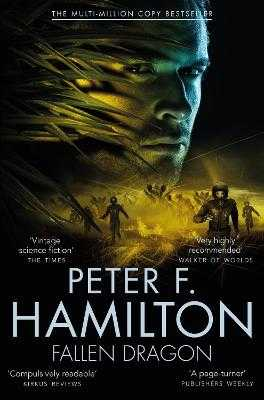 Fallen Dragon - Hamilton, Peter F.