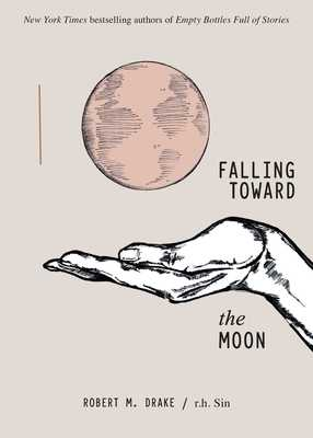 Falling Toward the Moon - Sin, R H, and Drake, Robert M