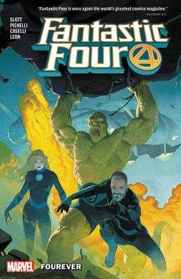 Fantastic Four by Dan Slott Vol. 1: Fourever - Slott, Dan (Text by)
