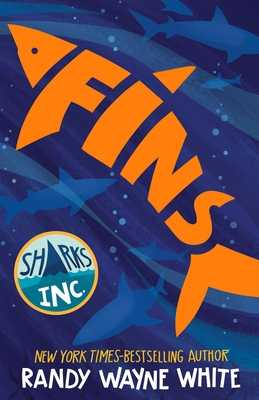 Fins: A Sharks Incorporated Novel - White, Randy Wayne