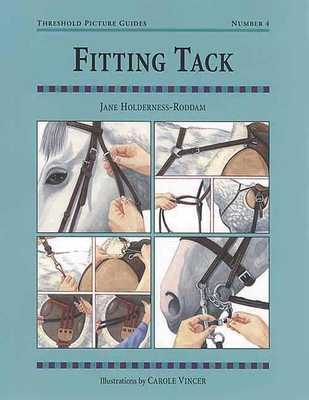 Fitting Tack: Threshold Picture Guide No 4 - Holderness-Roddam, Jane