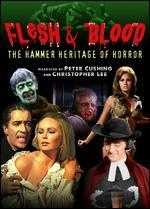 Flesh and Blood: The Hammer Heritage of Horror