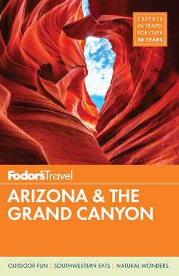 Fodor's Arizona & the Grand Canyon - Fodor's Travel Guides