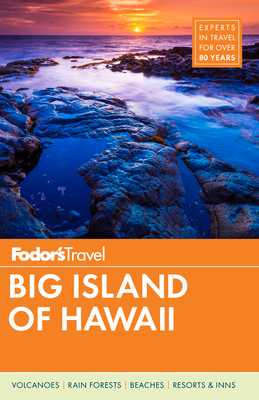 Fodor's Big Island of Hawaii - Fodor's Travel Guides