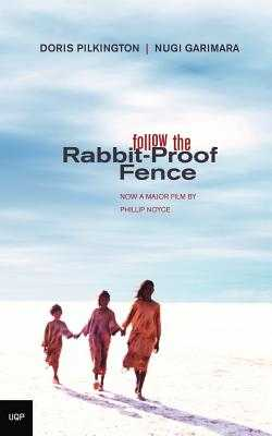 Follow The Rabbit Proof Fence - Pilkington, Doris