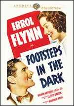 Footsteps in the Dark - Hugh MacMullen; Lloyd Bacon