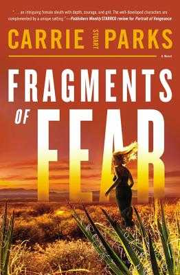Fragments of Fear - Parks, Carrie Stuart