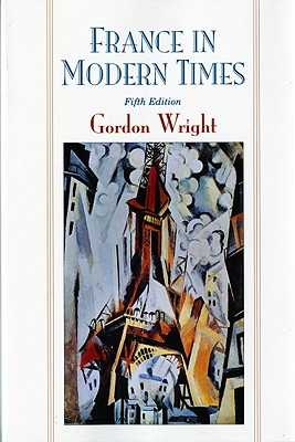 France in Modern Times - Wright, Gordon