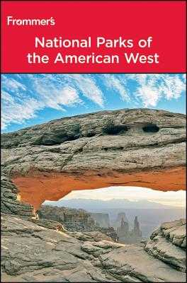 Frommer's National Parks of the American West - Laine, Don