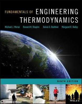 Fundamentals of Engineering Thermodynamics - Moran, Michael J., and Shapiro, Howard N., and Boettner, Daisie D.