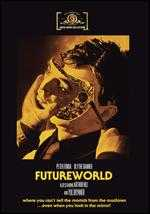 Futureworld - Richard T. Heffron