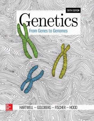 Genetics: From Genes to Genomes - Hartwell, Leland, and Goldberg, Michael, and Fischer, Janice